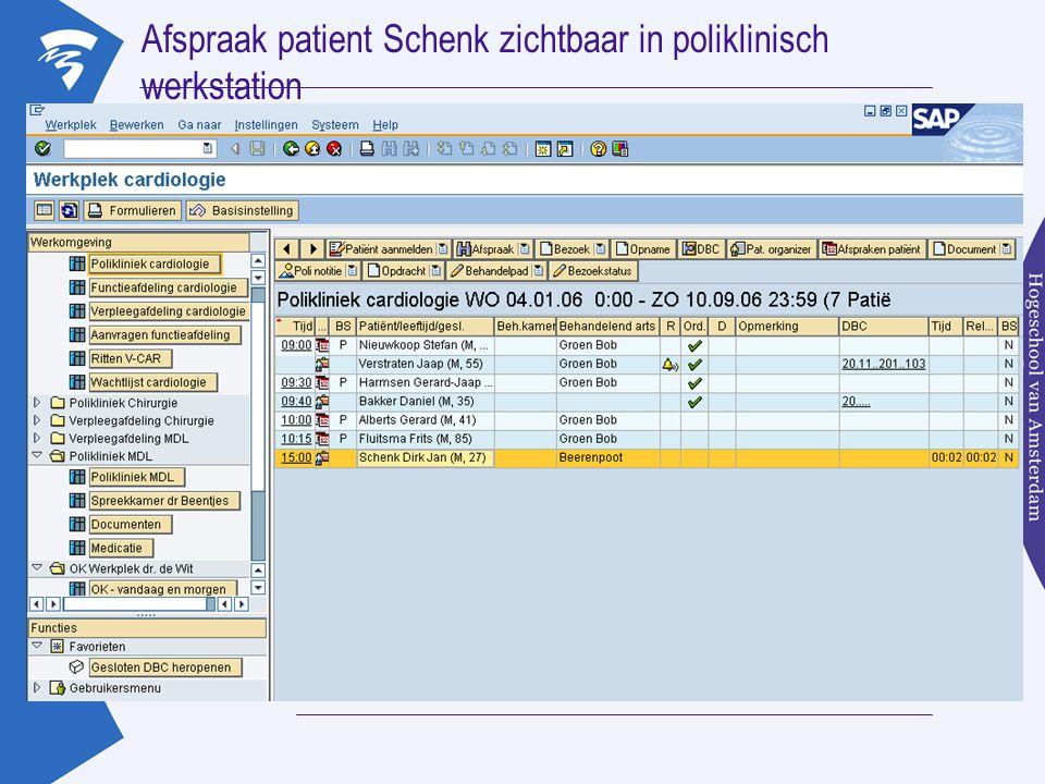 Afspraak patient Schenk zichtbaar in poliklinisch werkstation