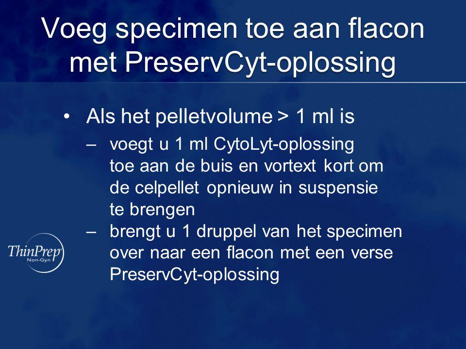 Voeg specimen toe aan flacon met PreservCyt-oplossing