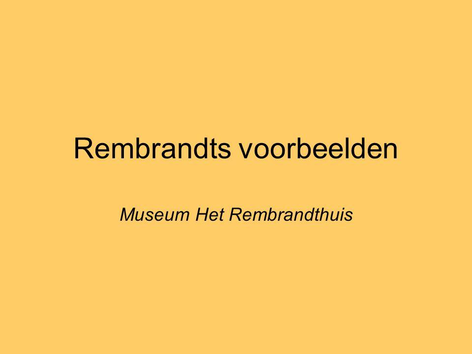 Rembrandts voorbeelden