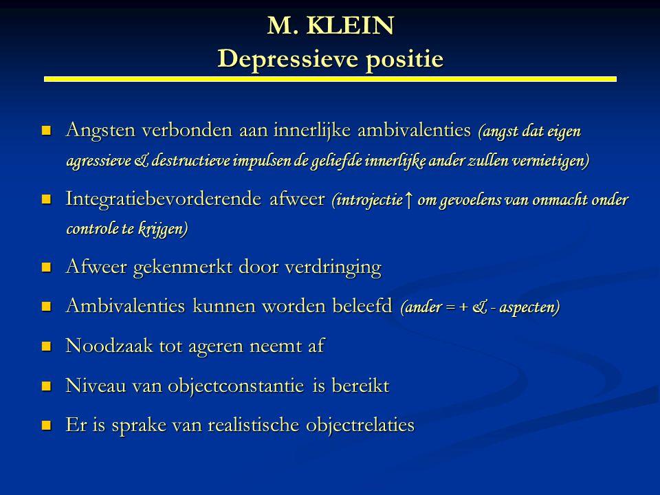 M. KLEIN Depressieve positie