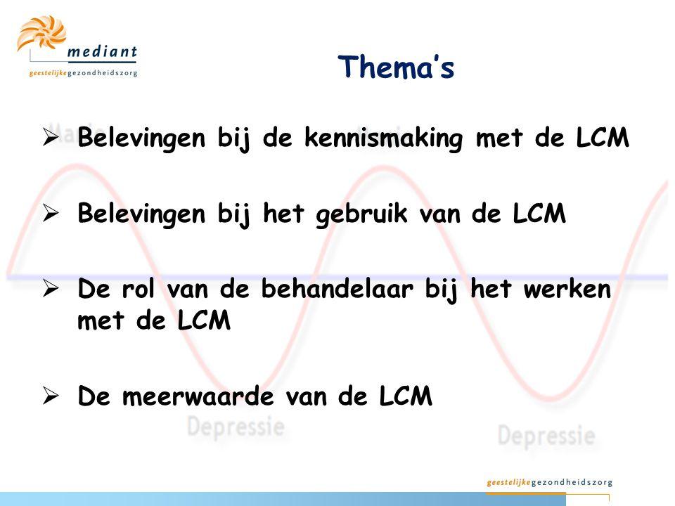 Thema's Belevingen bij de kennismaking met de LCM