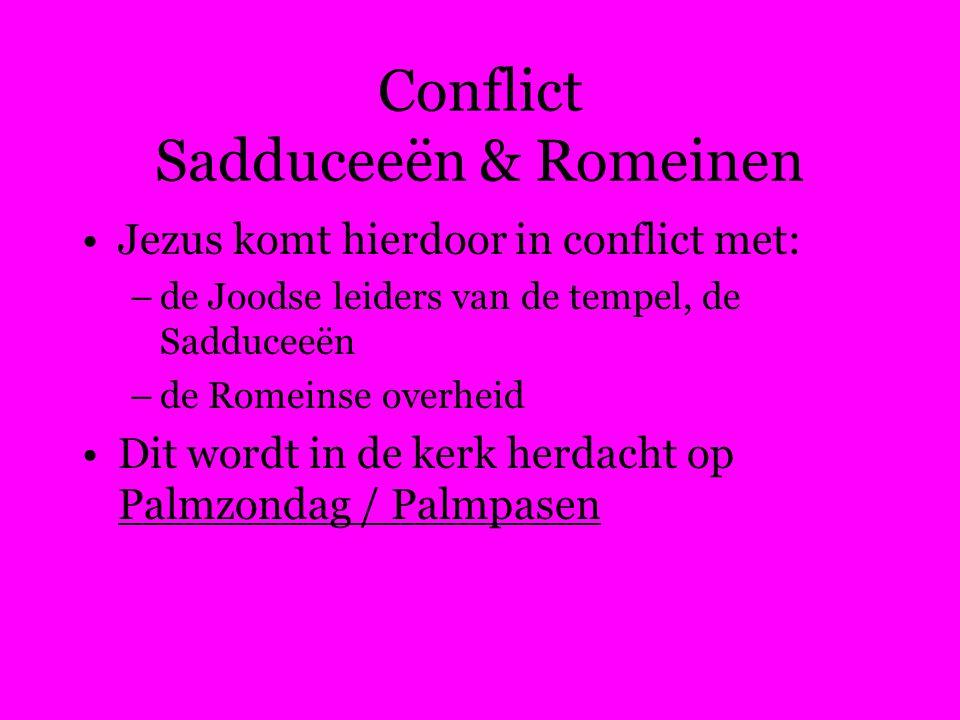 Conflict Sadduceeën & Romeinen
