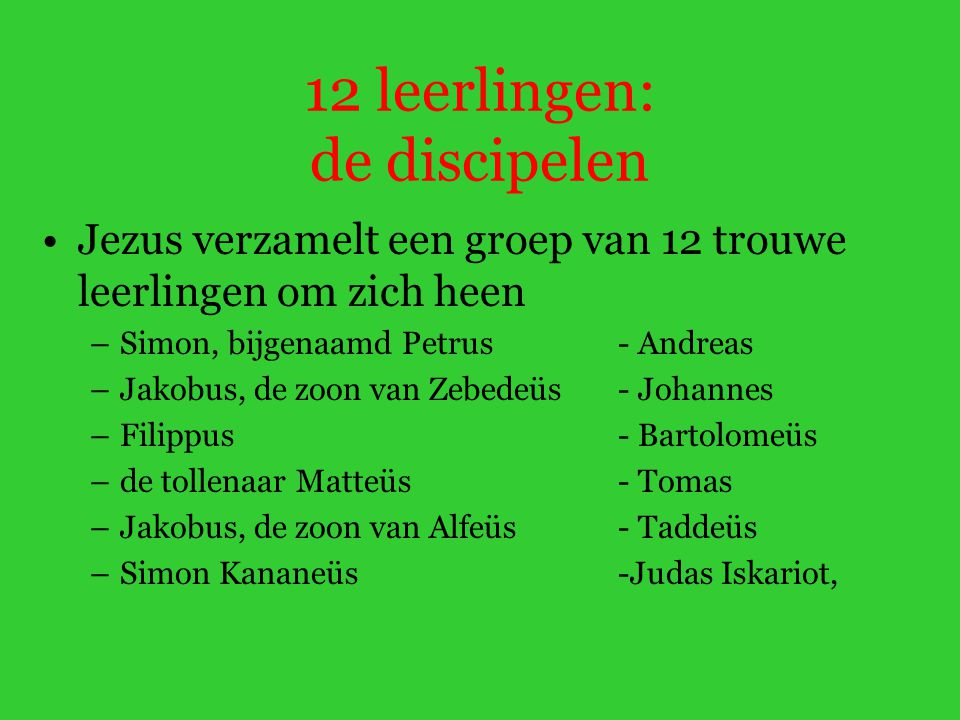 12 leerlingen: de discipelen