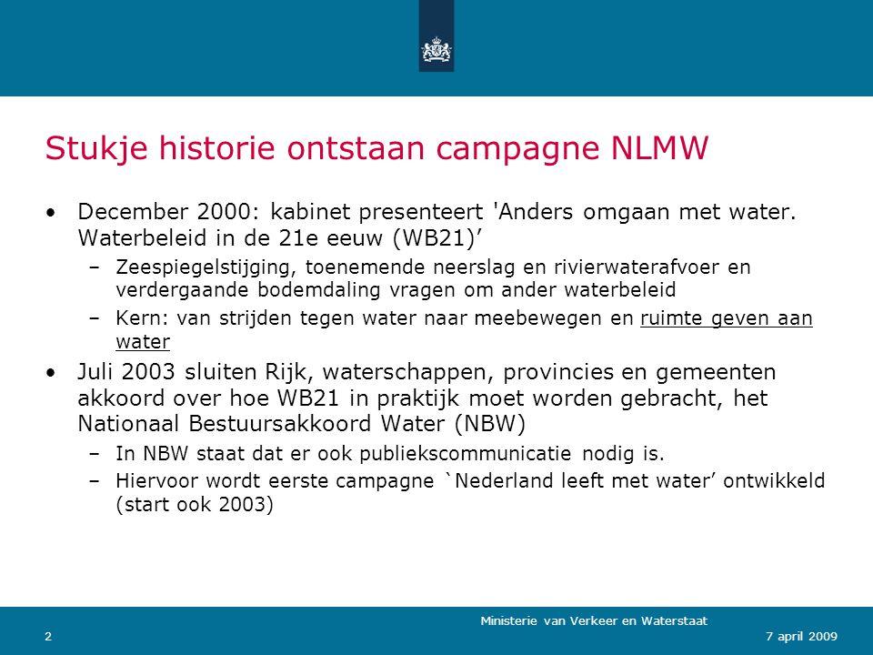 Stukje historie ontstaan campagne NLMW