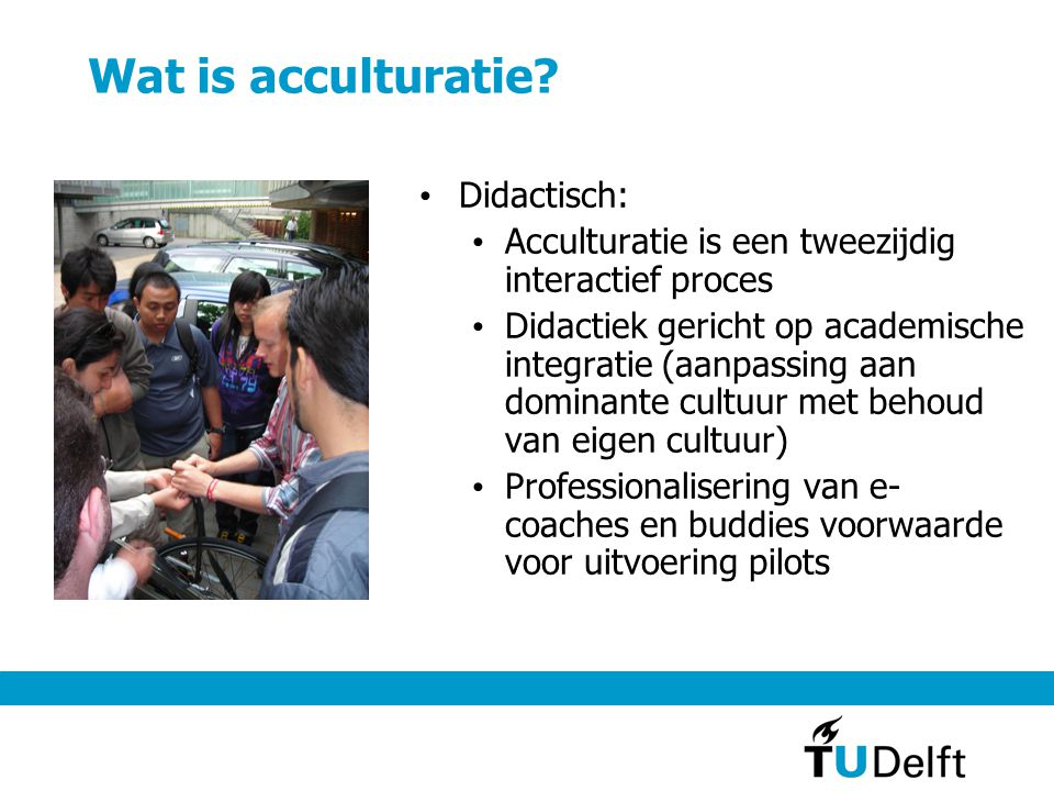 Wat is acculturatie Didactisch: