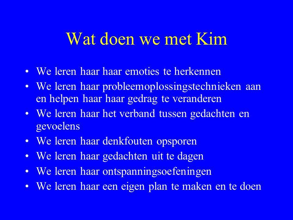 Wat doen we met Kim We leren haar haar emoties te herkennen