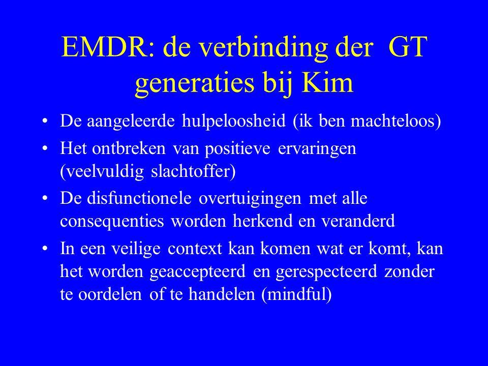 EMDR: de verbinding der GT generaties bij Kim