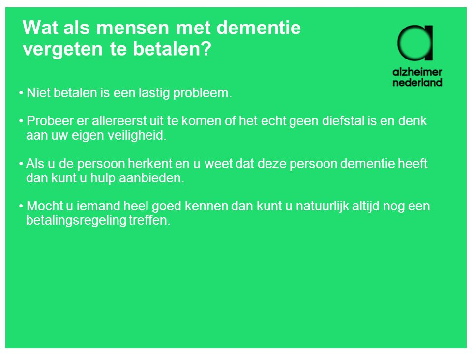Wat als mensen met dementie vergeten te betalen
