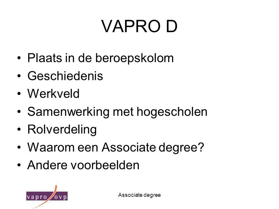 VAPRO D Plaats in de beroepskolom Geschiedenis Werkveld