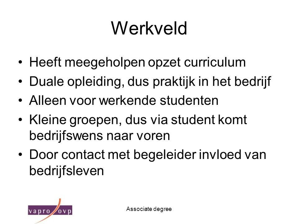 Werkveld Heeft meegeholpen opzet curriculum