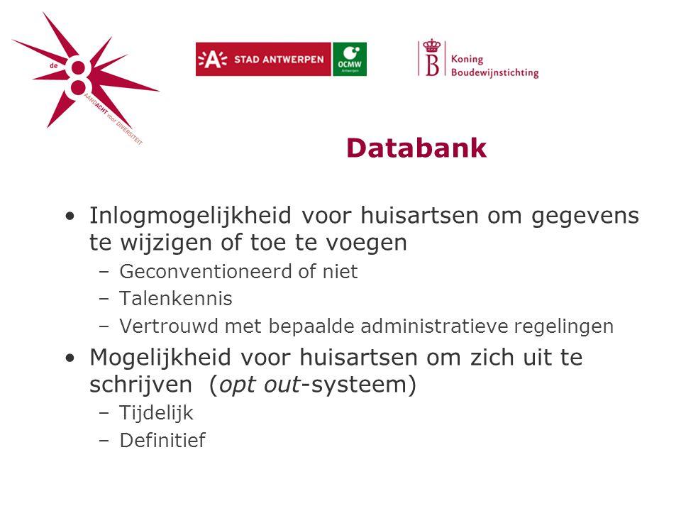 Databank Inlogmogelijkheid voor huisartsen om gegevens te wijzigen of toe te voegen. Geconventioneerd of niet.
