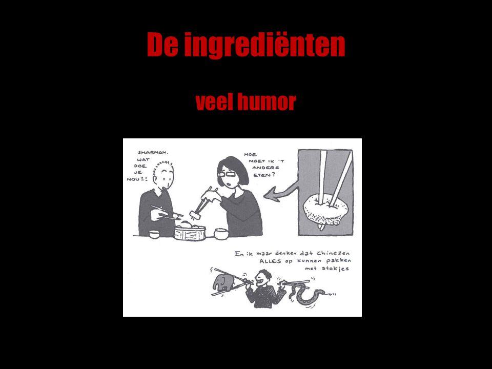 De ingrediënten veel humor