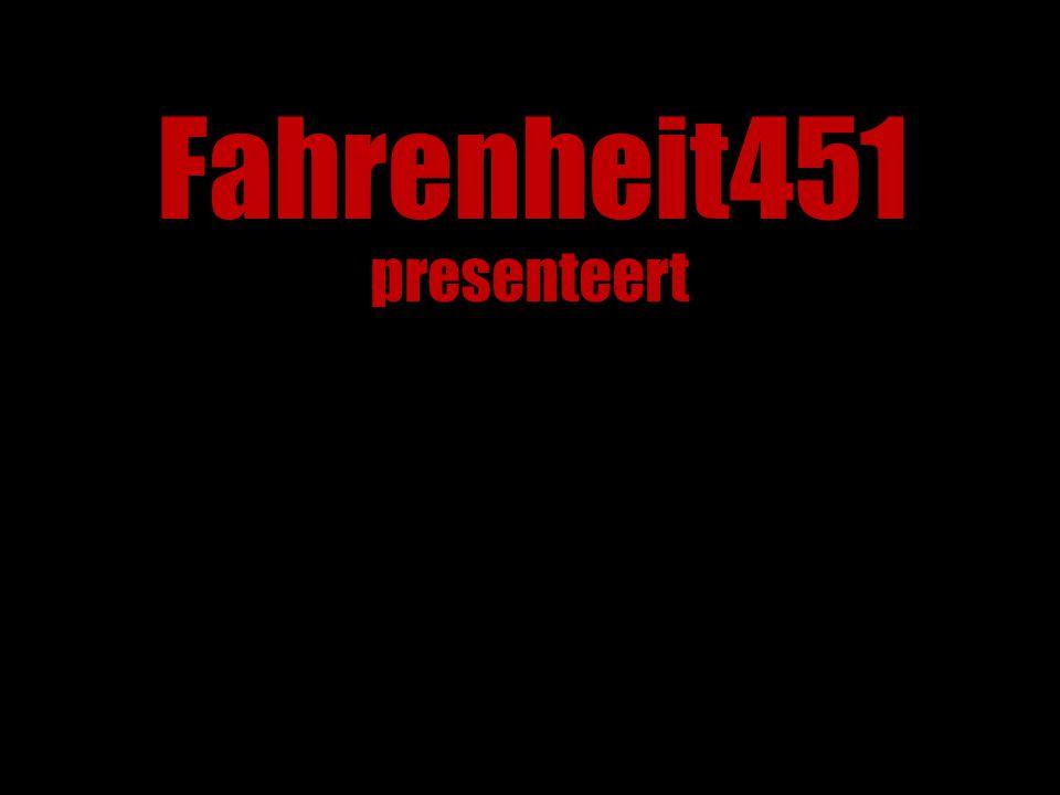 Fahrenheit451 presenteert