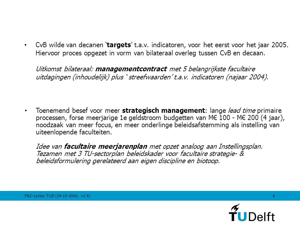CvB wilde van decanen 'targets' t. a. v