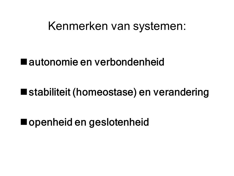 Kenmerken van systemen: