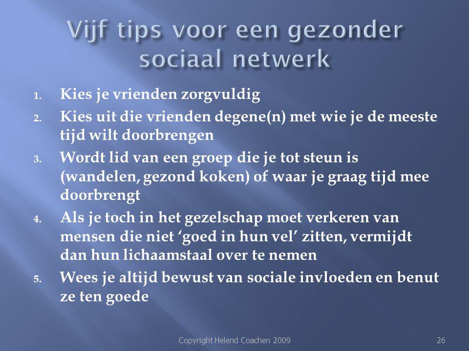 Vijf tips voor een gezonder sociaal netwerk