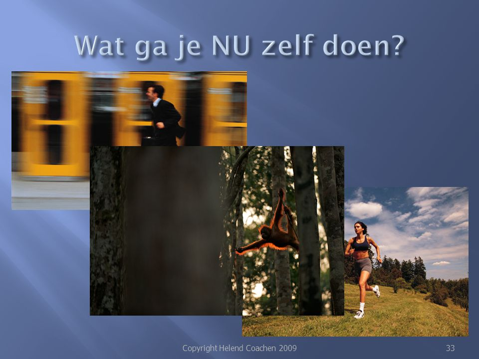 Copyright Helend Coachen 2009