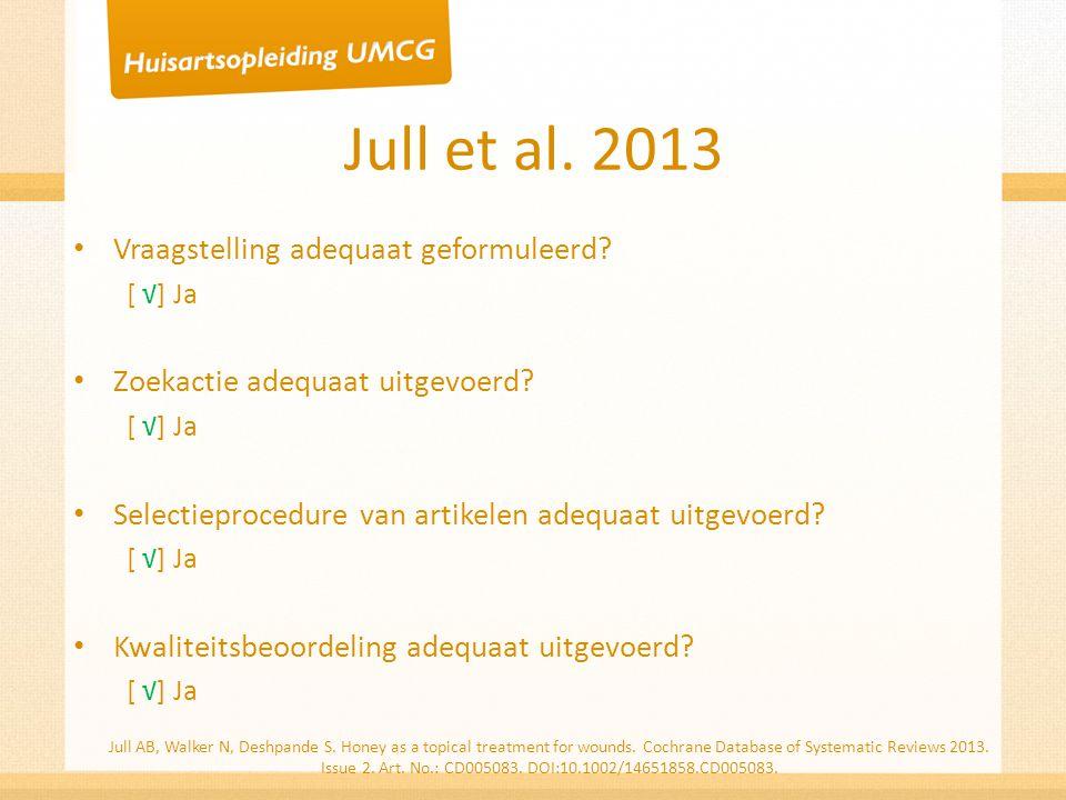 Jull et al. 2013 Vraagstelling adequaat geformuleerd