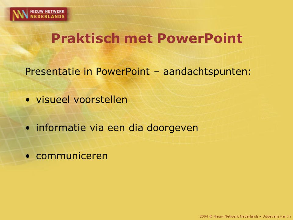 Praktisch met PowerPoint