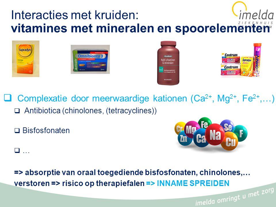 Interacties met kruiden: vitamines met mineralen en spoorelementen