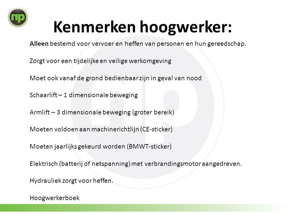 Kenmerken hoogwerker: