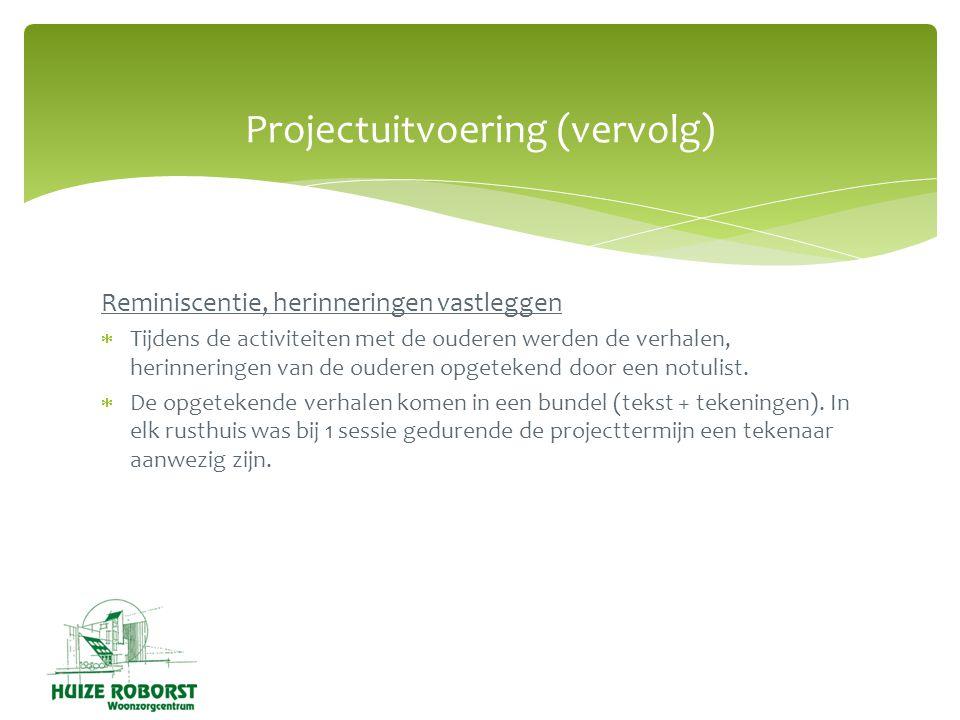 Projectuitvoering (vervolg)