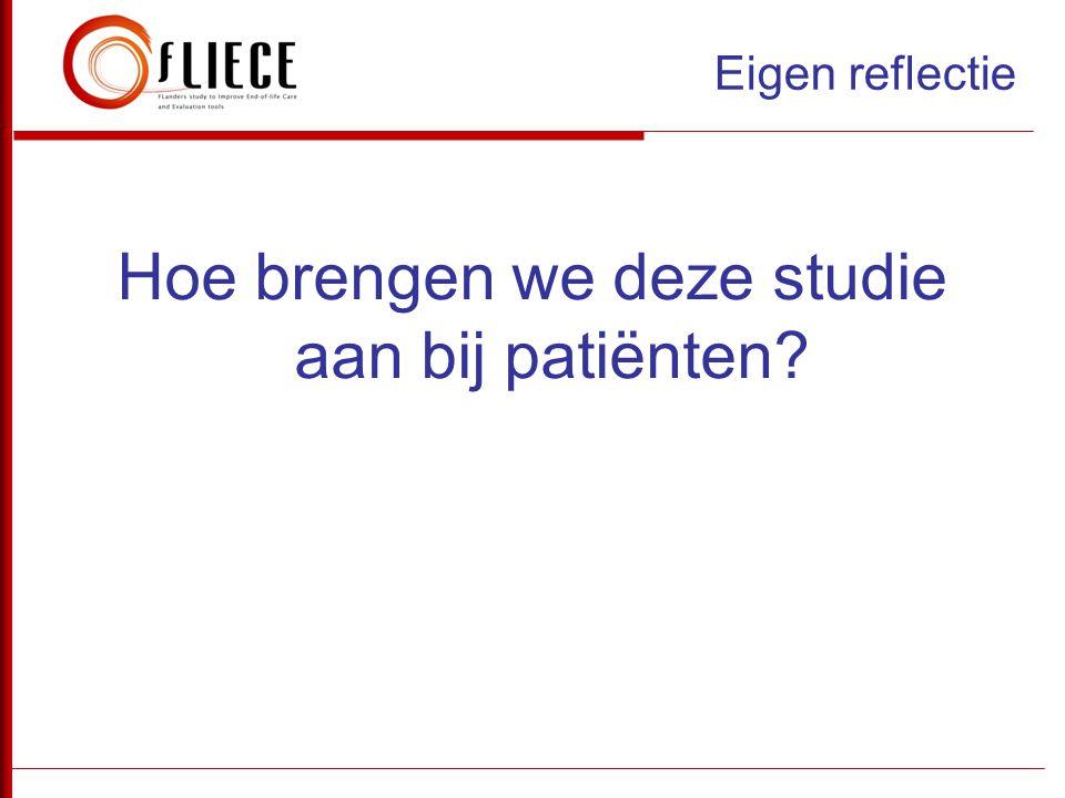 Hoe brengen we deze studie aan bij patiënten