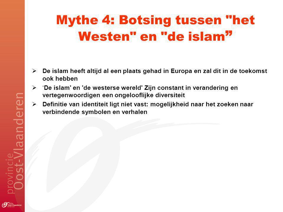 Mythe 4: Botsing tussen het Westen en de islam