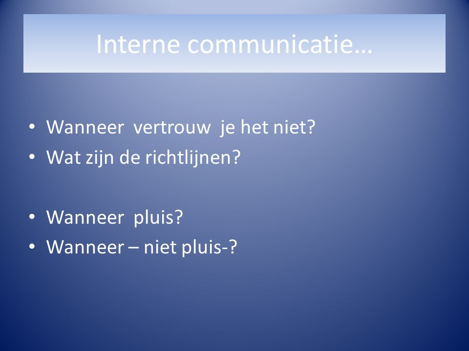 Interne communicatie…