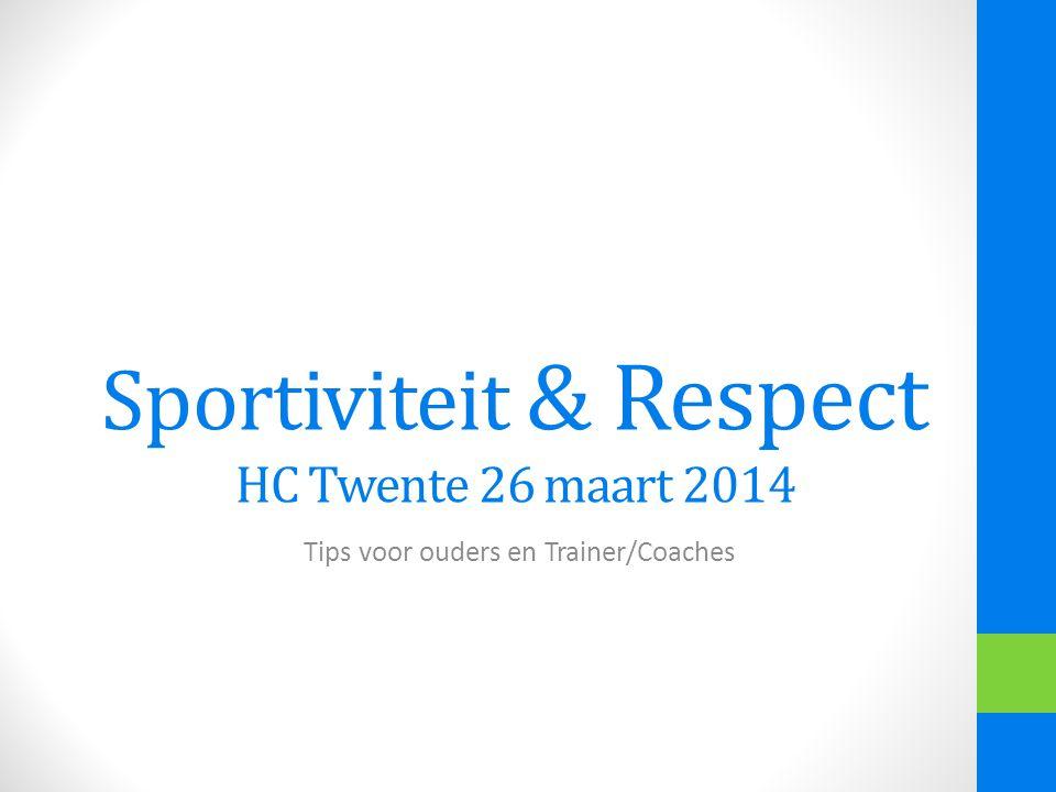 Sportiviteit & Respect HC Twente 26 maart 2014