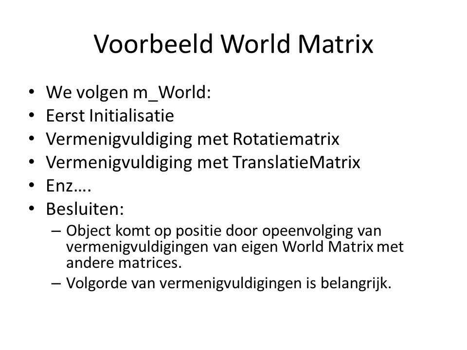 Voorbeeld World Matrix
