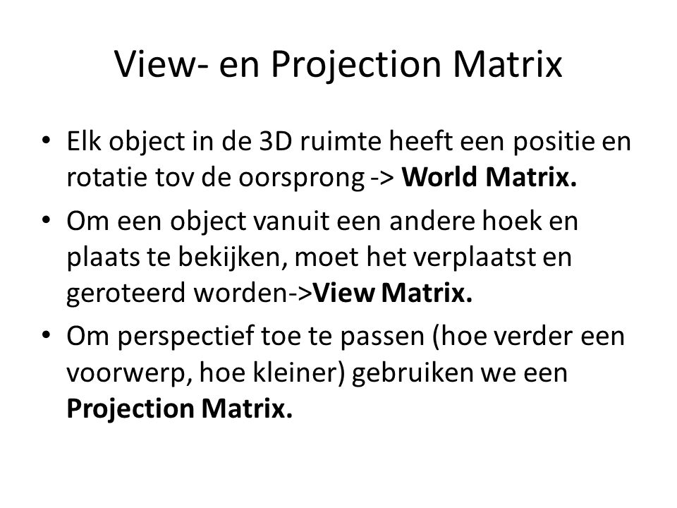View- en Projection Matrix