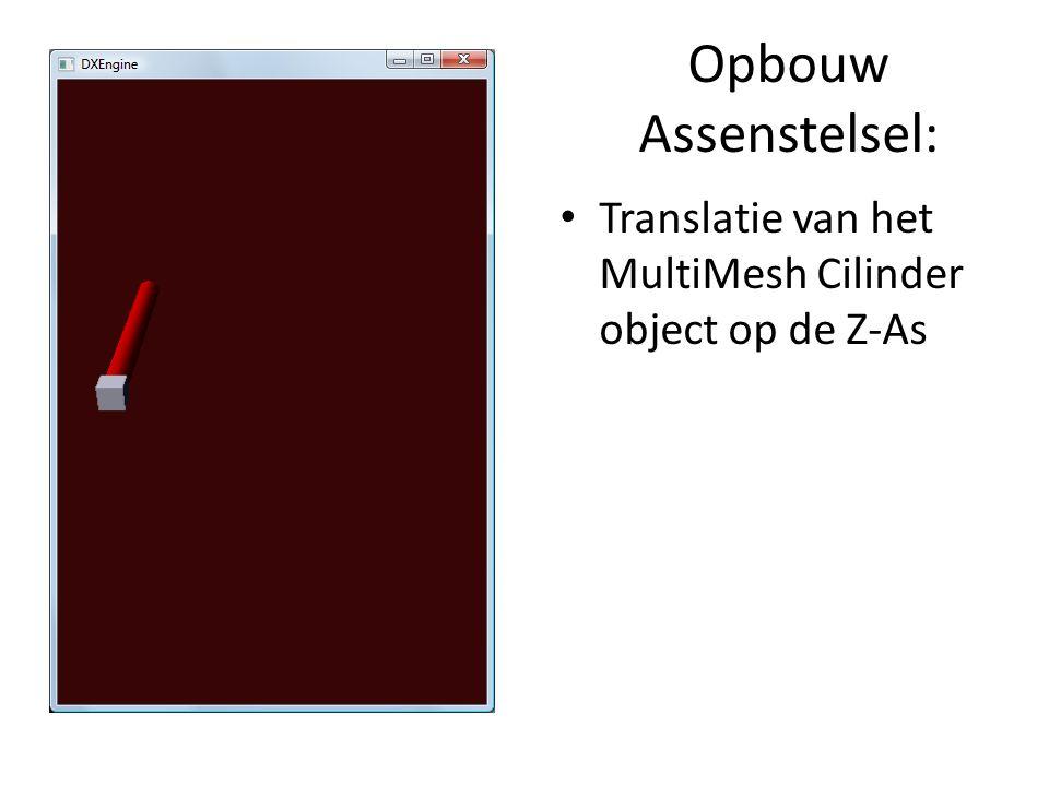 Opbouw Assenstelsel: Translatie van het MultiMesh Cilinder object op de Z-As