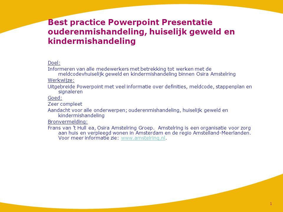 4-4-2017 Best practice Powerpoint Presentatie ouderenmishandeling, huiselijk geweld en kindermishandeling.
