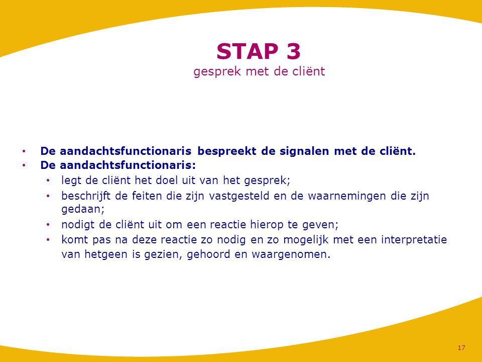 STAP 3 gesprek met de cliënt