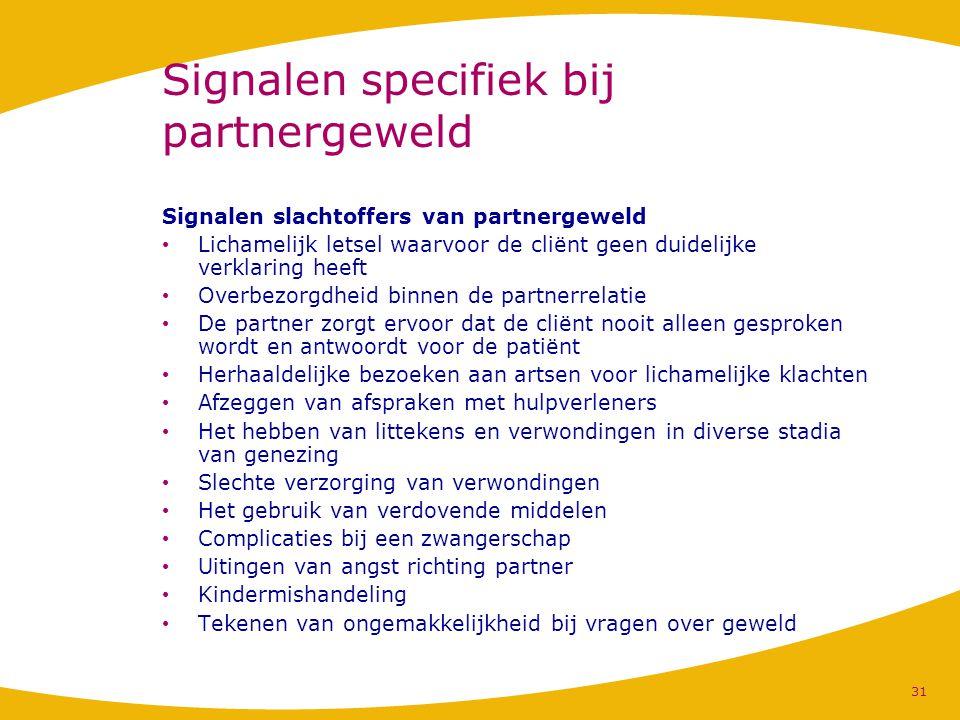 Signalen specifiek bij partnergeweld