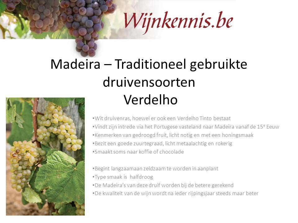 Madeira – Traditioneel gebruikte druivensoorten Verdelho