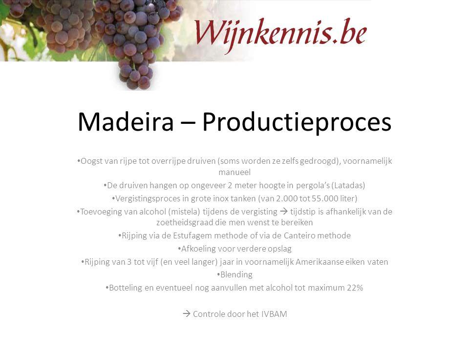 Madeira – Productieproces