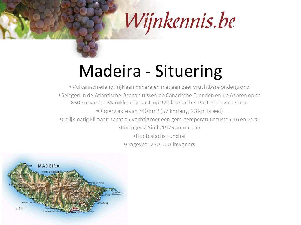 Madeira - Situering Vulkanisch eiland, rijk aan mineralen met een zeer vruchtbare ondergrond.