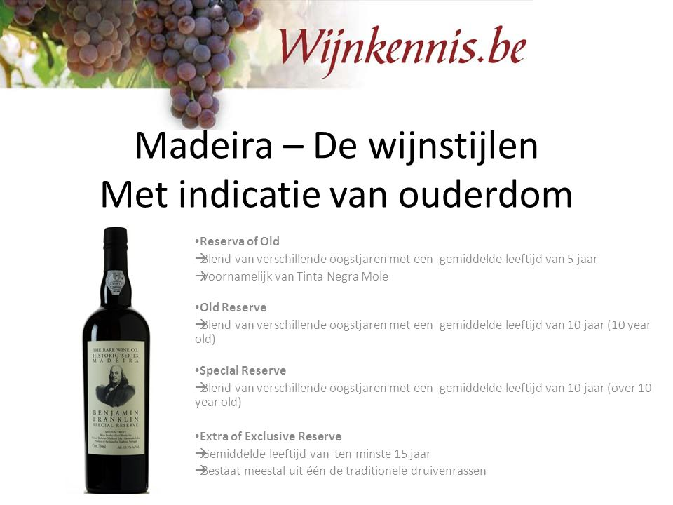 Madeira – De wijnstijlen Met indicatie van ouderdom