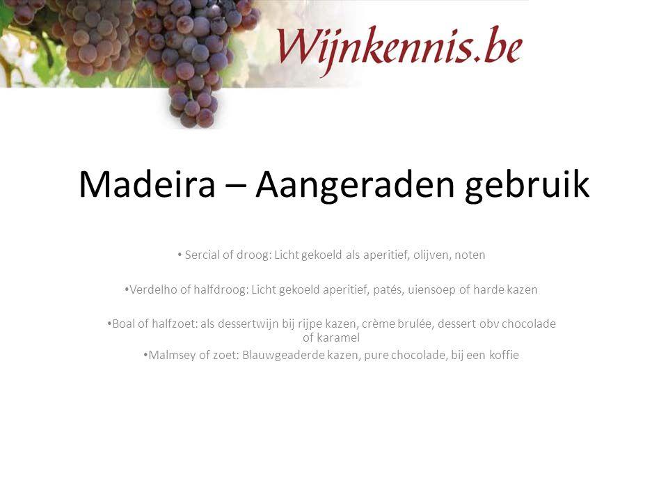 Madeira – Aangeraden gebruik