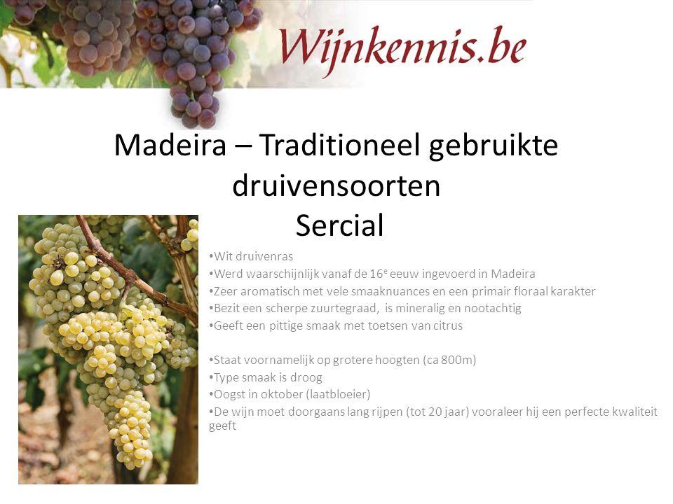 Madeira – Traditioneel gebruikte druivensoorten Sercial