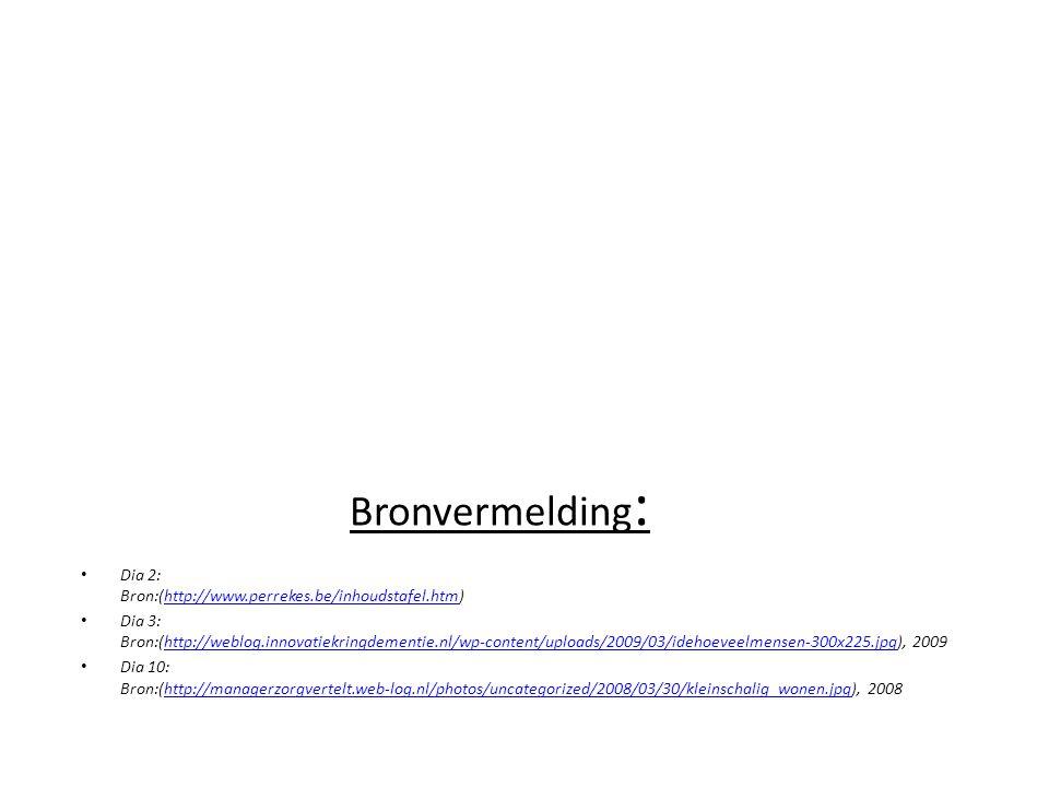 Bronvermelding: Dia 2: Bron:(http://www.perrekes.be/inhoudstafel.htm)