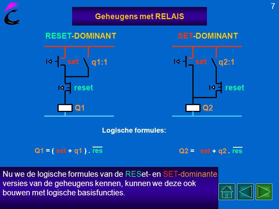 Nu we de logische formules van de RESet- en SET-dominante