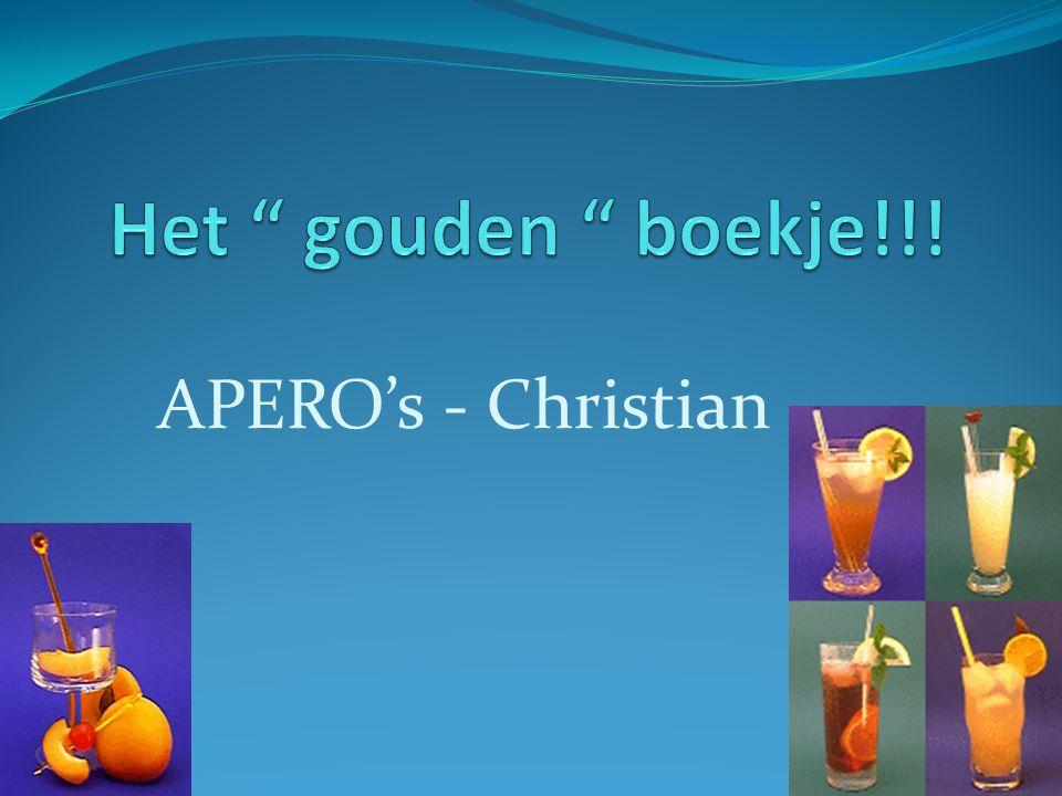 Het gouden boekje!!! APERO's - Christian