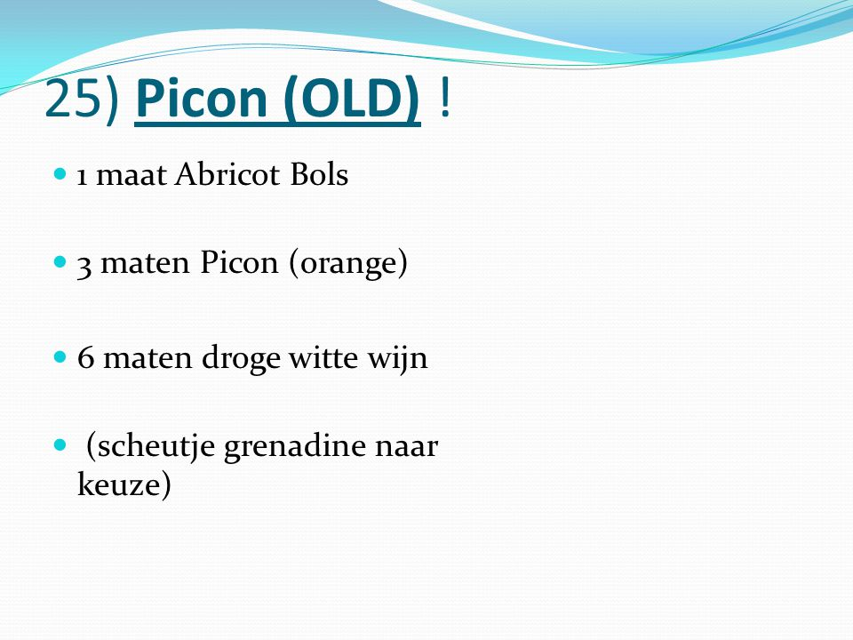 25) Picon (OLD) ! 1 maat Abricot Bols 3 maten Picon (orange)