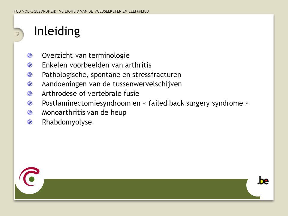 Inleiding Overzicht van terminologie Enkelen voorbeelden van arthritis