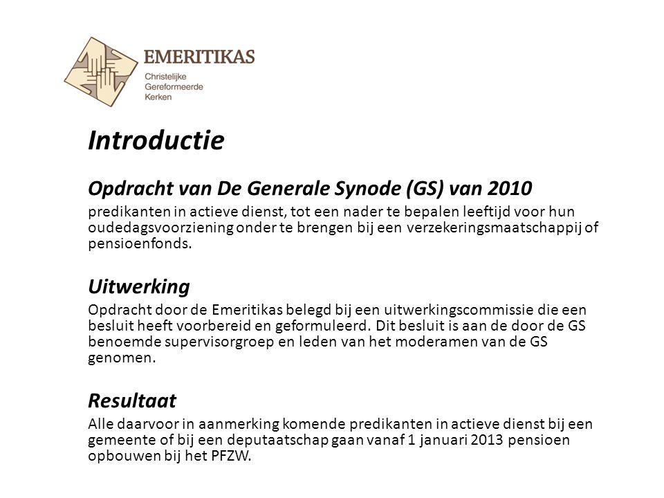 Introductie Opdracht van De Generale Synode (GS) van 2010 Uitwerking