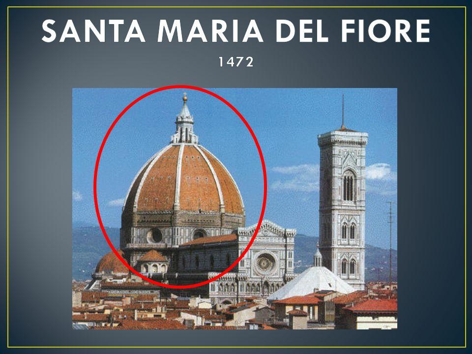 SANTA MARIA DEL FIORE 1472