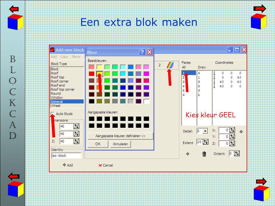 Een extra blok maken Kies kleur GEEL